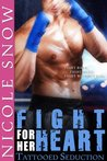 Fight For Her Heart: Tattooed Seduction (Rock Hard Doms)