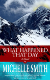 What Happened That Day (Nakasee Lake #1)
