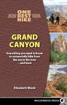 One Best Hike: Grand Canyon: Everything You Need to Know to Successfully Hike from the Rim to the River � and Back
