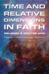 Time and Relative Dimensions in Faith