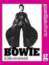 Bowie: A life reviewed (Guardian Shorts)