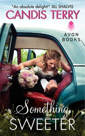 Something Sweeter (Sweet, Texas, #3)