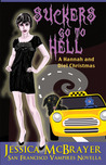 Suckers Go To Hell (Vampires of San Francisco #4)
