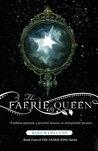 The Faerie Queen (The Faerie Ring #4)