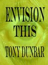 Envision This: A Tubby Dubonnet Short Story (The Tubby Dubonnet Series)