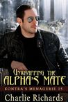 Unwrapping the Alpha's Mate (Kontra's Menagerie, #15)