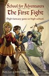 The First Fight (School for Adventurers, #1)
