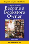 FabJob Guide to Become a Bookstore Owner (FabJob Guides) (FabJob Guides)