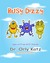 Busy Dizzy (Inspirational b...