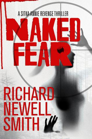 Naked Fear by Richard Newell Smith