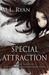 Special Attraction by M.L. Ryan