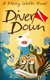 Diver Down (Mercy Watts Mysteries #2)