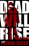 Dead Will Rise (The Fall. #2)