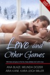Love and Other Games by Ana Blaze