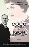 Coco Chanel & Igor Strawinsky: Roman (German Edition)