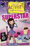 Superstar Pocket Activity Fun and Games: Games and Puzzles, Fold-Out Scenes, Patterned Paper, Stickers!