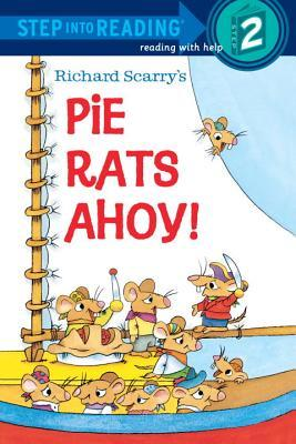 Richard Scarry's Pie Rats Ahoy by Richard Scarry