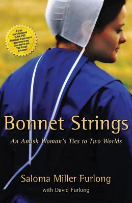 Bonnet Strings by Saloma Miller Furlong