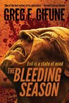The Bleeding Season by Greg F. Gifune