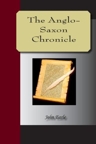 The Anglo-Saxon Chronicle by Unknown