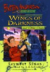 The Wings of Darkness and Other Cases (Einstein Anderson, Science Detective, #5)