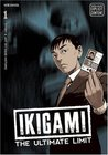 Ikigami: The Ultimate Limit, Volume 1 (Ikigami, #1)