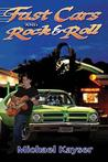 Fast Cars and Rock & Roll by Michael Kayser