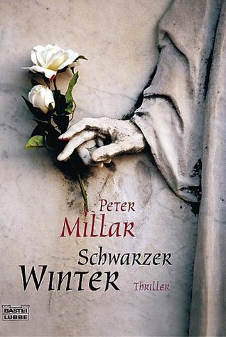 Schwarzer Winter. by Peter Millar