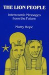 The Lion People: Intercosmic Messages from the Future