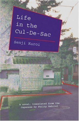 Life in the Cul-de-Sac by Senji Kuroi