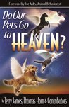 Do Our Pets Go to...