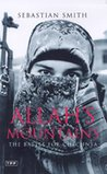 Allah's Mountains: The Battle for Chechnya