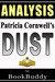 Dust (A Scarpetta Novel): by Patricia Cornwell -- Analysis