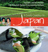 A Cook's Journey to Japan: Fish Tales and Rice Paddies 100 Homestyle Recipes from Japanese Kitchens