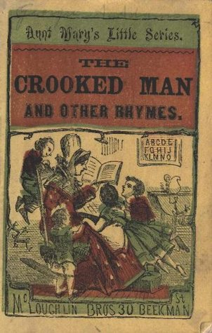 Crooked Man and Other Stories (Original Illustrations and Text) (Classic Books for Children) Aunt Mary