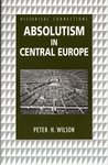 Absolutism in Central Europe (Historical Connections)