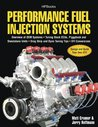 Performance Fuel Injection Systems HP1557: How to Design, Build, Modify, and Tune EFI and ECU Systems.Covers Components, Sensors, Fuel and Ignition Requirements, ... Tips, Aftermarket ECUs, and EFI Convers