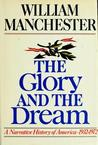 The Glory and the Dream: A Narrative History of America 1932-72