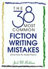 The Most Common Writing Mistakes In Fiction - And How To Avoid Them