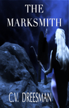The Marksmith (Tear of Ahl Saga, #1)