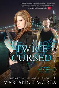 Download online Twice Cursed (Cursed by Blood #2) by Marianne Morea PDF