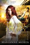 Blood Legacy (Cursed by Blood Series, #3)