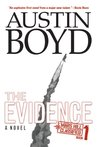 The Evidence (Mars Hill Classified Series)