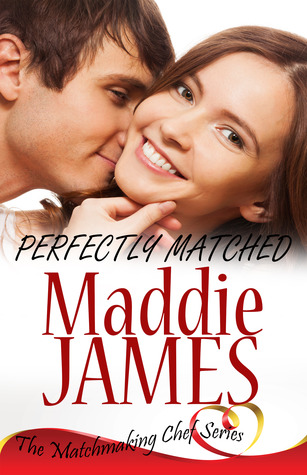 Perfectly Matched by Maddie James