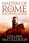 The Grass Crown: 2 (Masters of Rome)