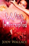 Witch Interrupted (Pack and Coven, #2)