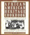 The African-American Heritage Cookbook: Traditional Recipes and Fond Remembrances from Alabama's Renowned Tuskegee Institute