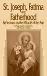 St. Joseph, Fatima and Fatherhood