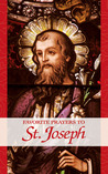 Favorite Prayers to St. Joseph: A perfect gift for loved ones in these difficult times!