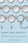 Hard-Core Romance by Eva Illouz